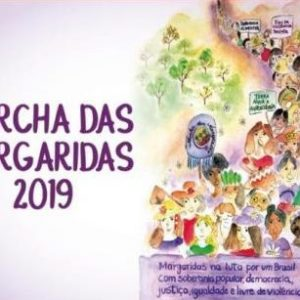 Marcha das Margaridas abraça a defesa das aposentadorias
