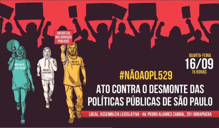 Dia 16 tem ato na Alesp em defesa dos serviços públicos
