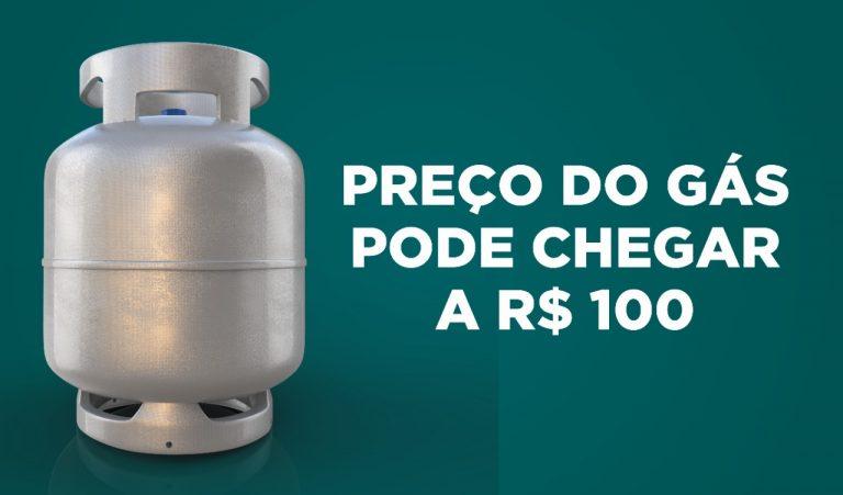 Preço do gás pode chegar a R$ 100