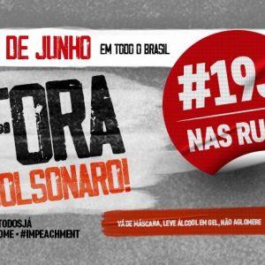 Sábado, dia 19, é dia de protestar contra o governo Bolsonaro